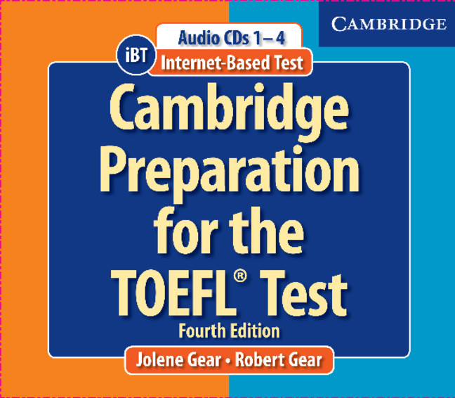 Cambridge Preparation for the TOEFL® Test Book with CD-ROM and Audio CDs Pack