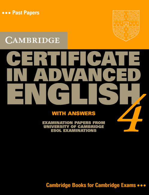 Cambridge Certificate in Advanced English 4 Student's Book with answers
